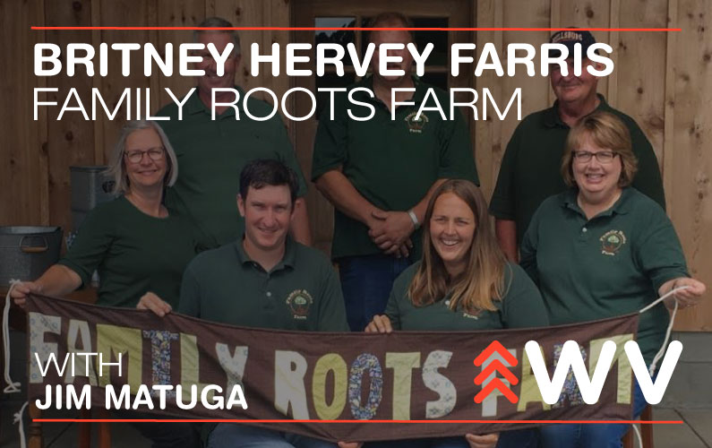 Family Roots Farm – Discovering West Virginia's Untapped Sweetness