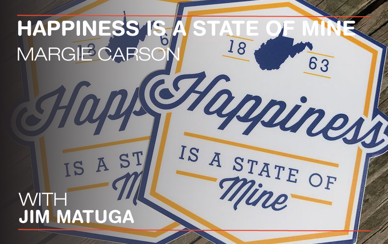 Happiness is a State of Mine: West Virginia