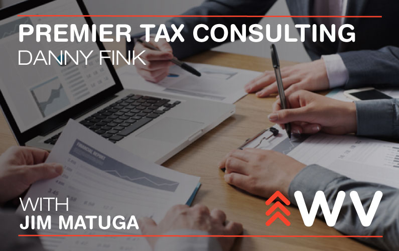 Episode 48 – How the Tax Cuts and Jobs Act Will Affect WV Businesses: Premier Tax Consulting, LLC