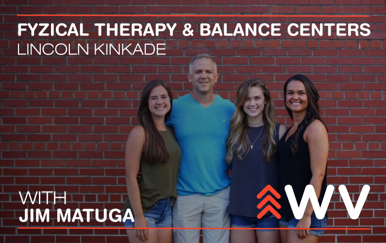 Episode 55 – Let's Get Fyzical! – Fyzical Therapy & Balance Centers