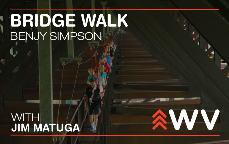 Episode 100 – Benjy Simpson – Bridge Walk