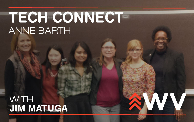 Episode 101 – Anne Barth – Tech Connect