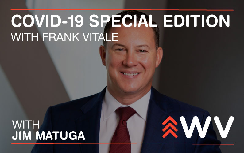 COVID-19 – Special Edition – Frank Vitale