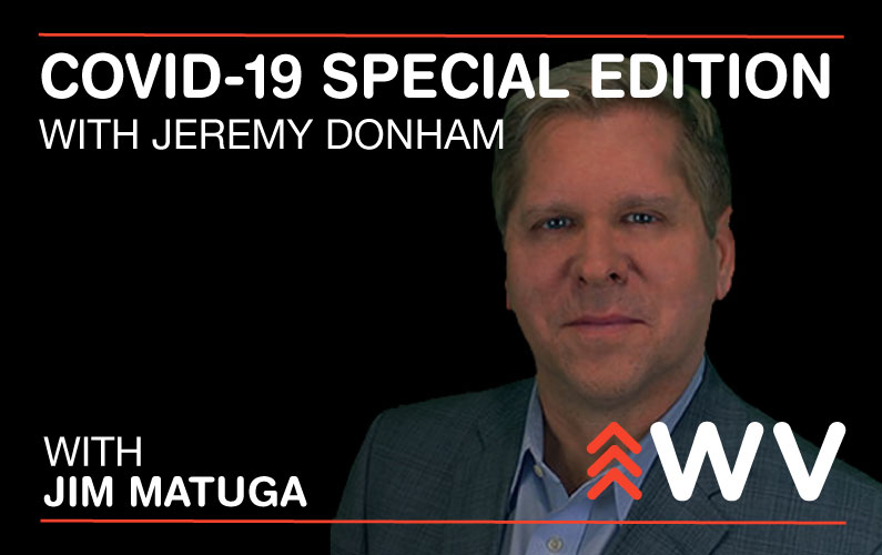COVID-19 – Special Edition – Jeremy Donham