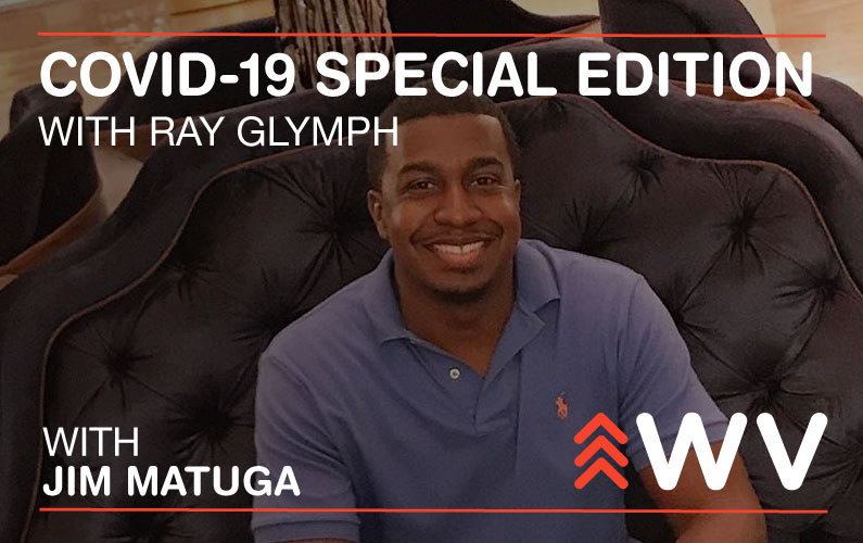 COVID-19 – Special Edition – Ray Glymph