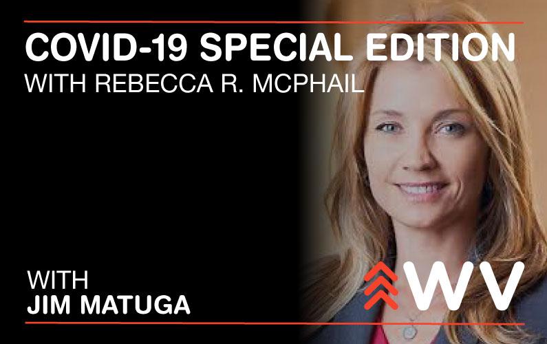 COVID-19 – Special Edition – Rebecca R. McPhail