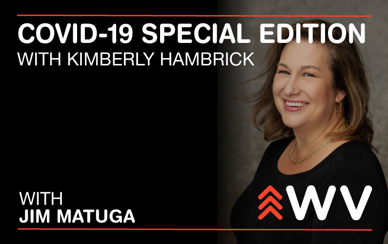 COVID-19 – Special Edition – Kimberly Hambrick