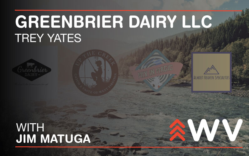 Episode 119 – Trey Yates – Greenbrier Dairy LLC