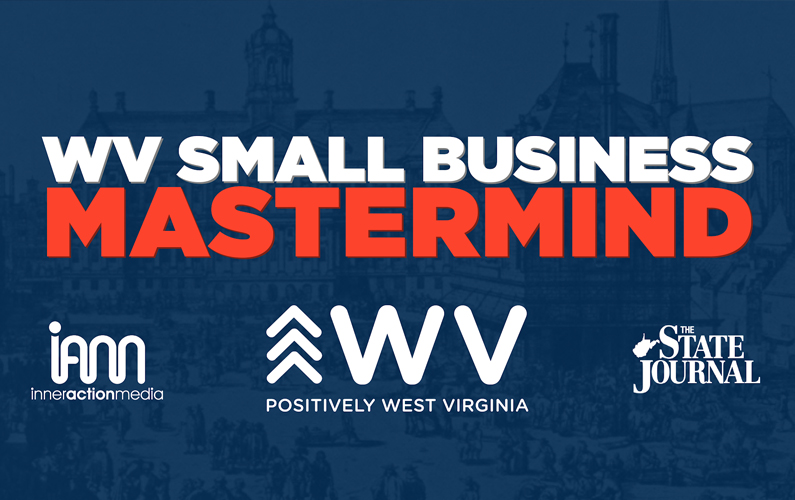 WV Small Business Mastermind – Episode 3