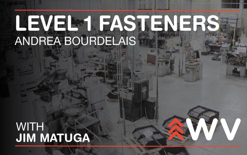 Episode 121 – Andrea Bourdelais – Level 1 Fasteners