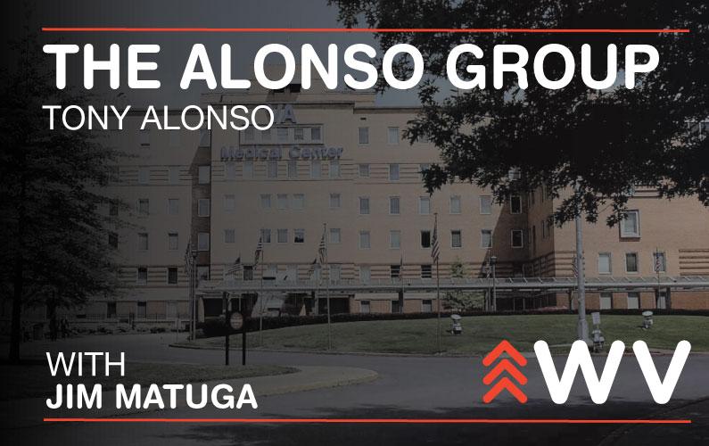 Episode 124 – Tony Alonso – The Alonso Group