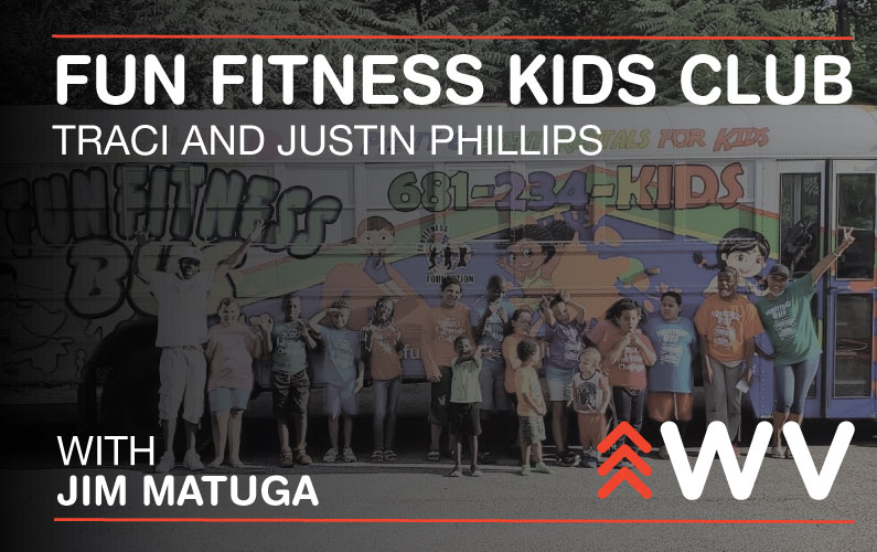 Episode 126 – Traci and Justin Phillips – Fun Fitness Kids Club