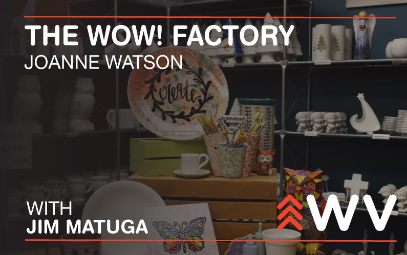 Episode 144 – Joanne Watson – The WOW! Factory