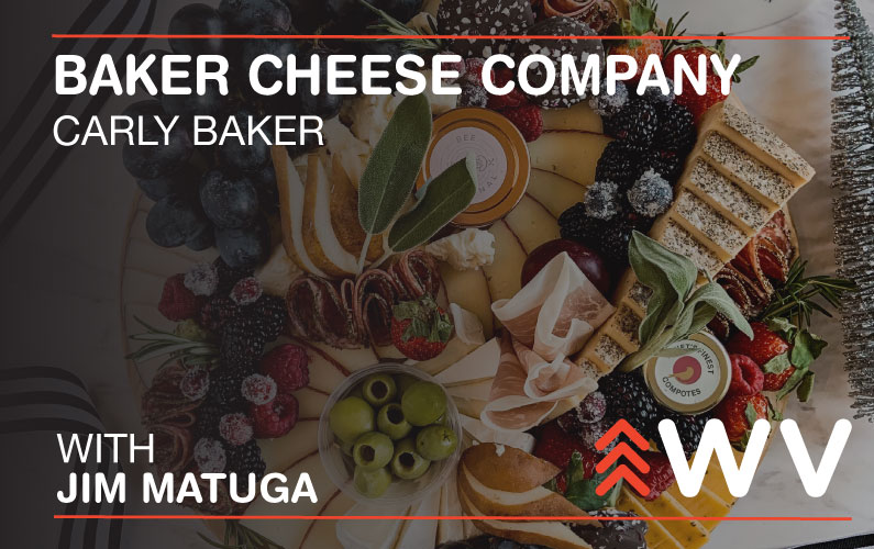Episode 147 – Carly Baker – Baker Cheese Company