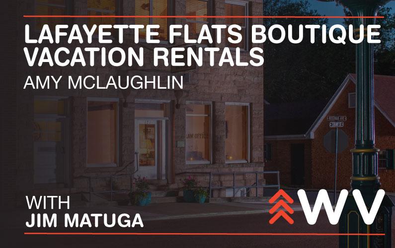 Episode 150 – Amy McLaughlin – Lafayette Flats Boutique Vacation Rentals