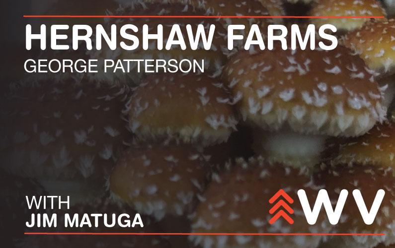 Episode 158 – George Patterson – Hernshaw Farms