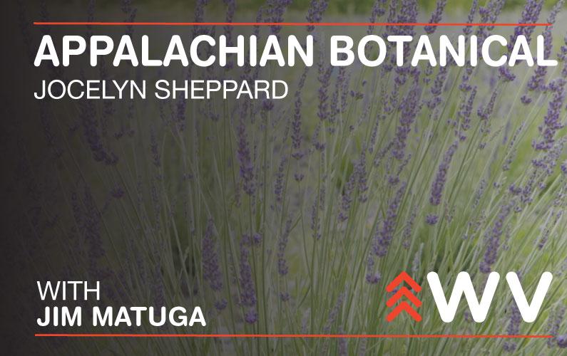 Episode 159 – Jocelyn Sheppard – Appalachian Botanical