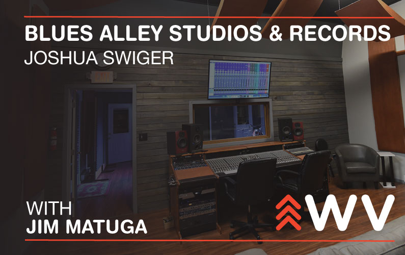 Episode 161 – Joshua Swiger – Blues Alley Studios and Records