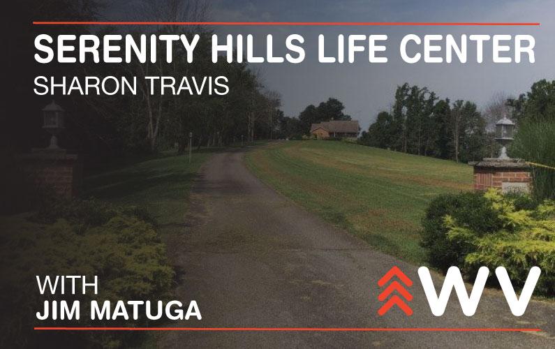 Episode 163 – Sharon Travis – Serenity Hills Life Center
