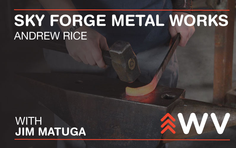 Episode 170 – Andrew Rice – Sky Forge Metal Works