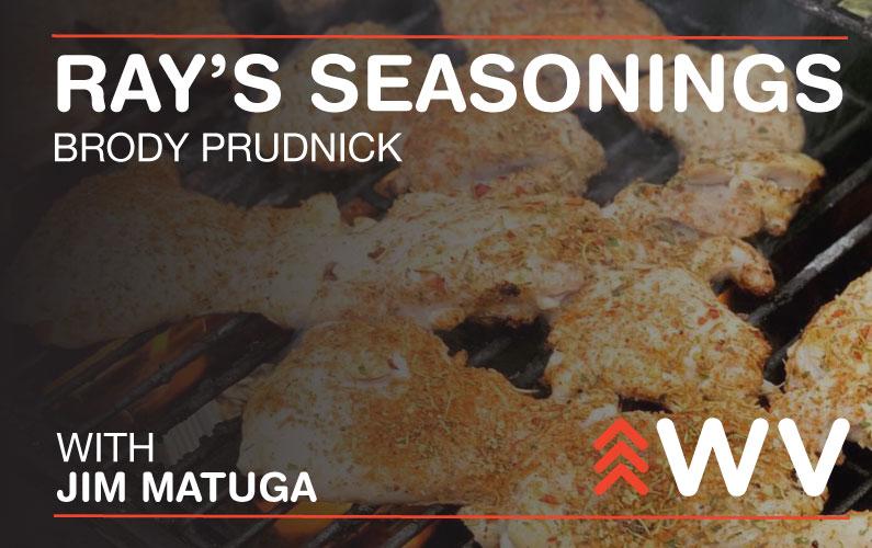 Episode 173 – Brody Prudnick – Ray's Seasonings