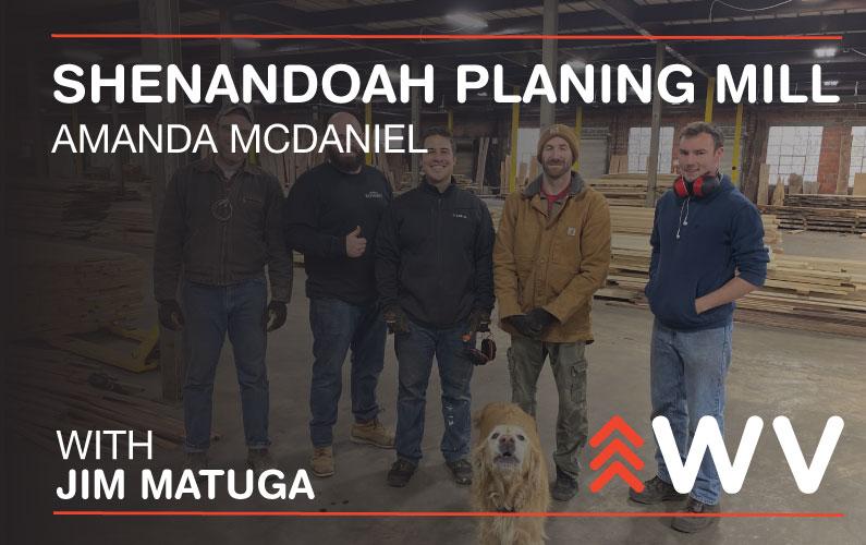 Episode 183 – Amanda McDaniel – Shenandoah Planing Mill